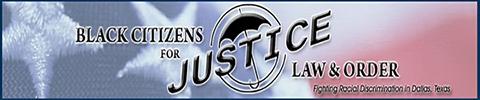 Racial Justice Advocates | Dallas, TX | Black Citizens for Justice Law & Order